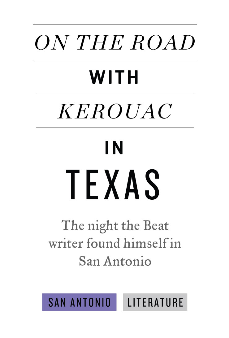 San_Antonio-Kerouac_in_Texas-Ad.jpg