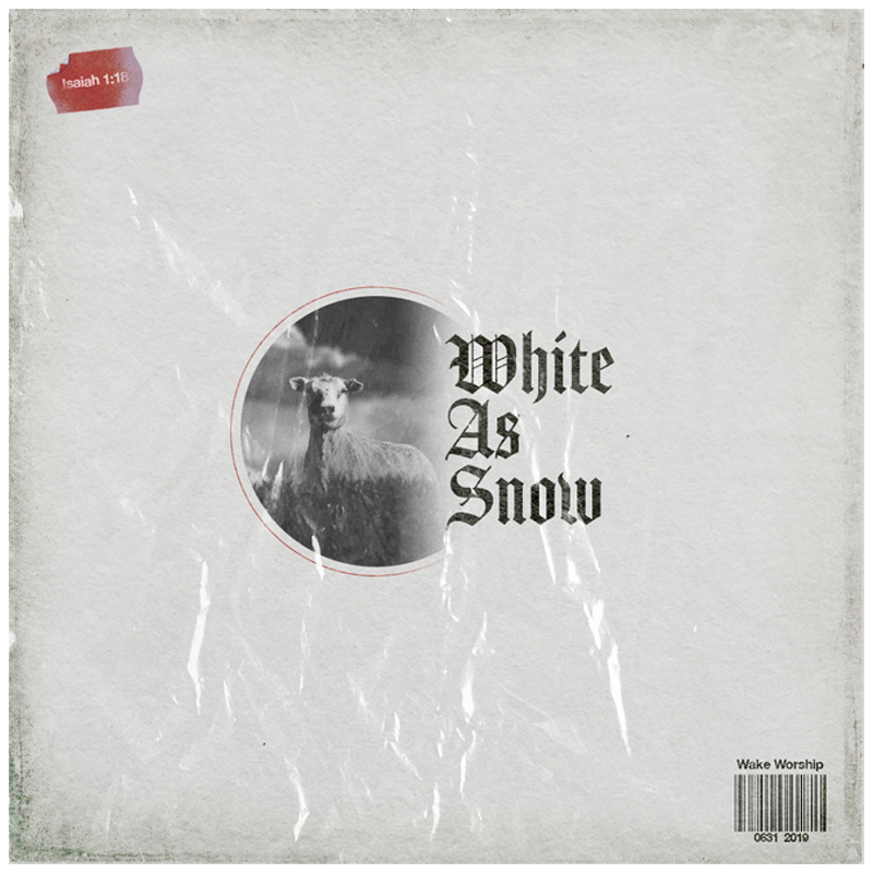 """""""White as Snow"""" Available Everywhere Now - Listen to the latest single release from Wake Worship"""