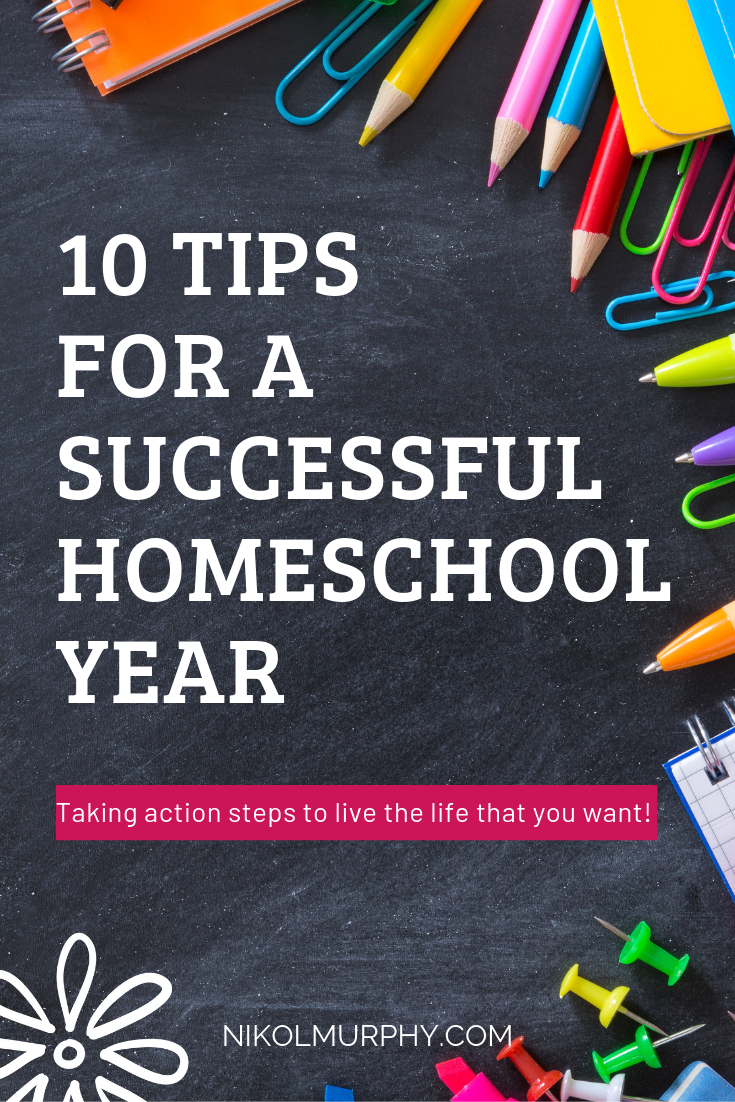 10 TIPS  FOR A  SUCCESSFUL  HOMESCHOOL YEAR FREE PRINTABLE NIKOL MURPHY.png