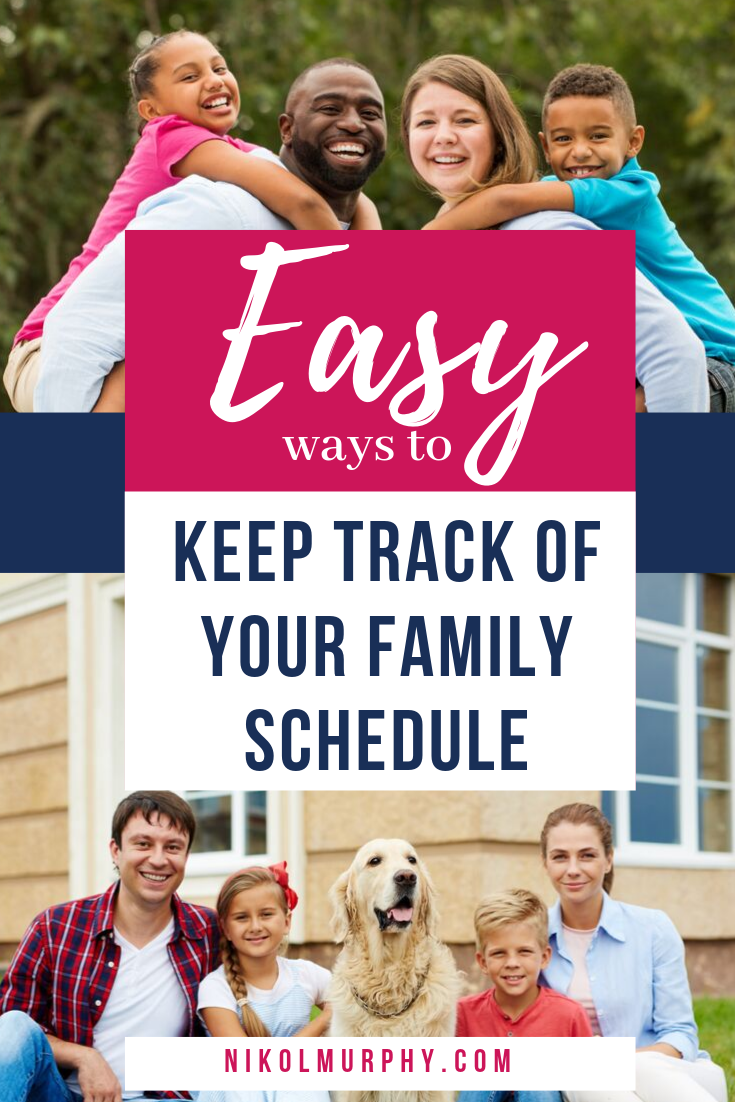 Save your sanity! Easy Ways To Keep Track Of Your Family Schedule. NikolMurphy.com.png