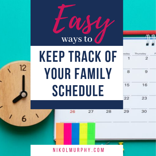 Easy Ways To Keep Track Of Your Family Calendar. NikolMurphy.com.png