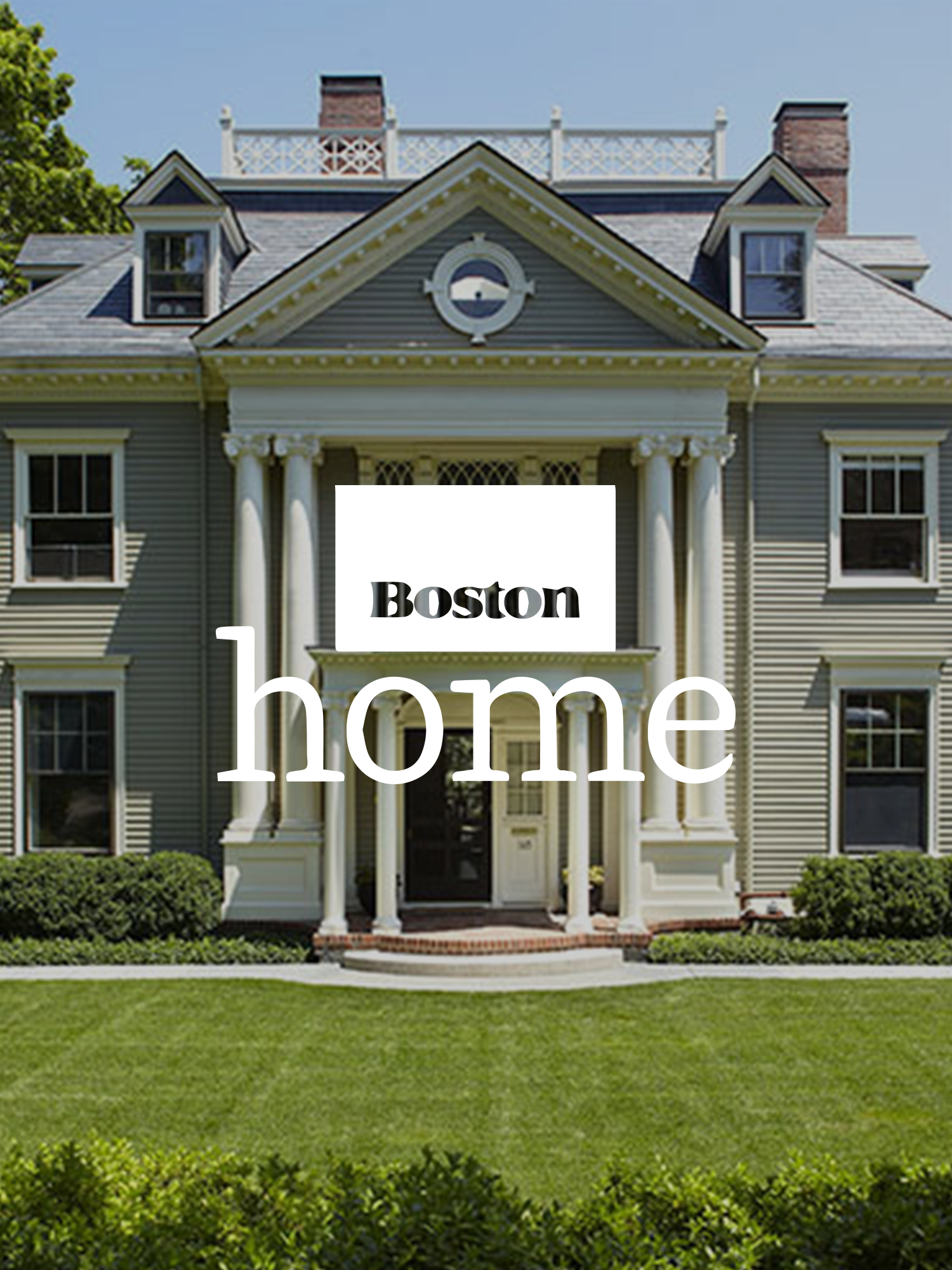 """Featured in Boston Home Magazine: """"A Home for all Seasons"""" -"""