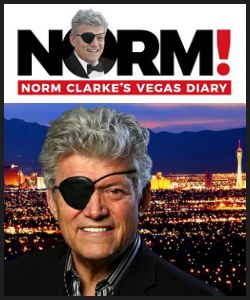N  orm Clarke's Vegas Diary! norm.vegas