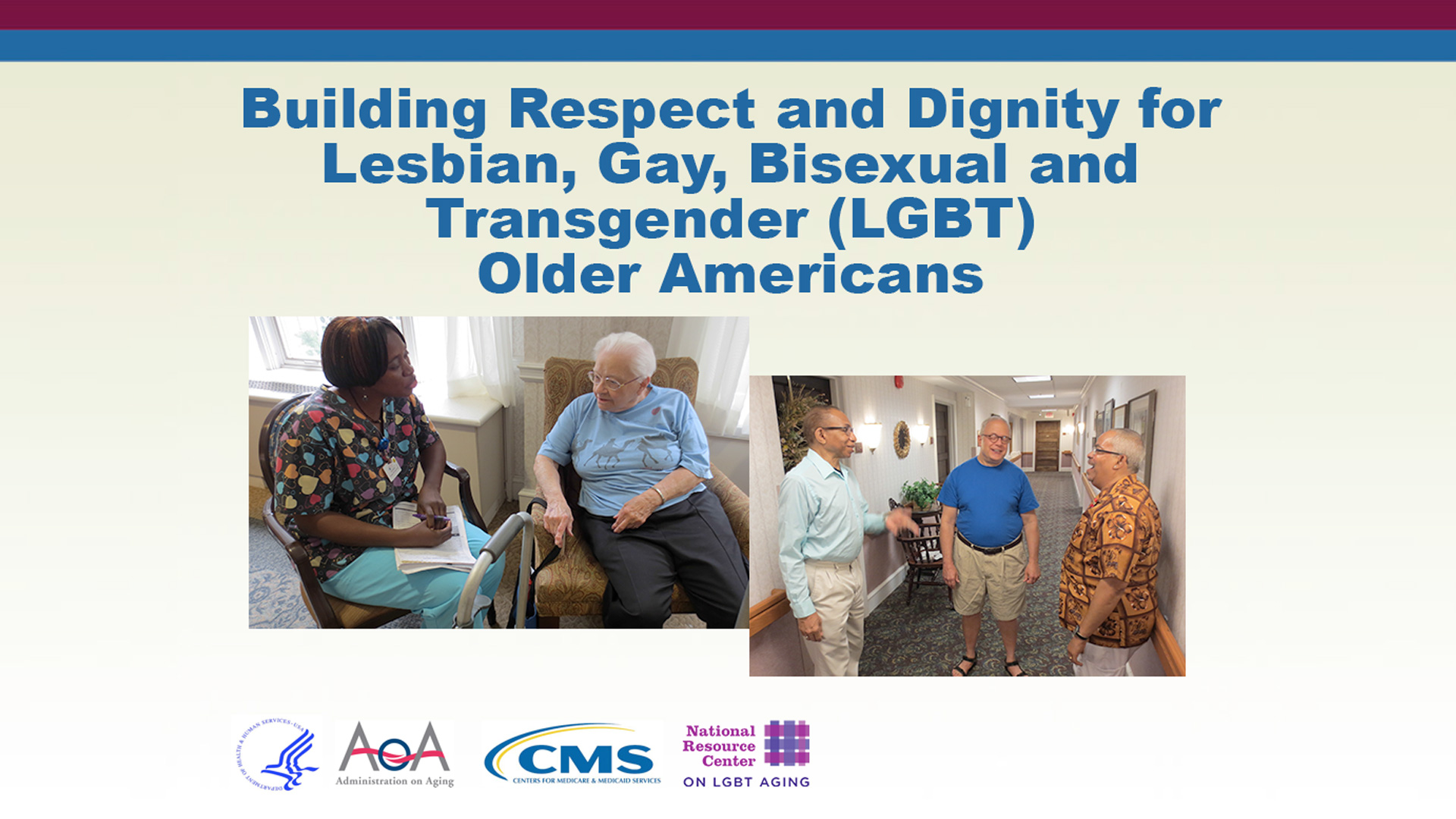 Building Respect and Dignity of LGBT Older Americans online training for caregivers