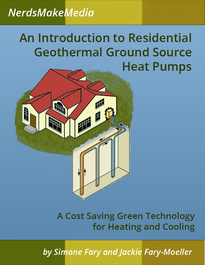 An introduction to Residential Geothermal Ground Source Heat Pumps eBook