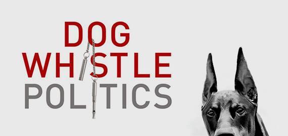dogwhistlepolitics_0.jpg