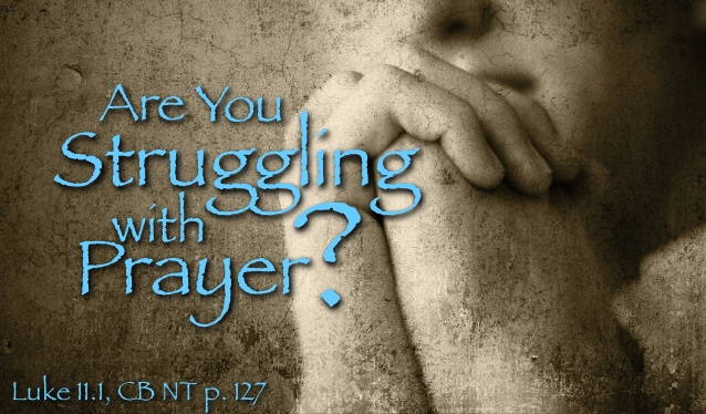 are-you-struggling-with-prayer-1-638.jpg