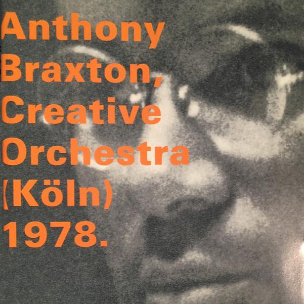 w/ Anthony Braxton     Creative Orchestra (Koln)  , Hat Art   Composition No. 94  , Golden Years of New Jazz