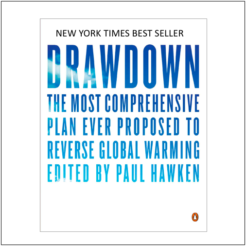 No time for doom and gloom. Project Drawdown focuses on some very cool solutions to not only stop, but reverse global warming. This one is a MUST read.
