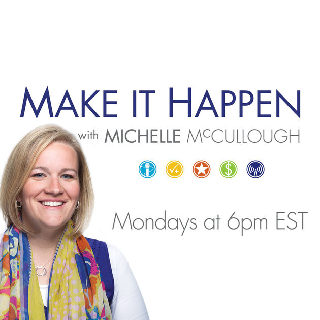 Make It Happen with Michelle McCullough.jpg
