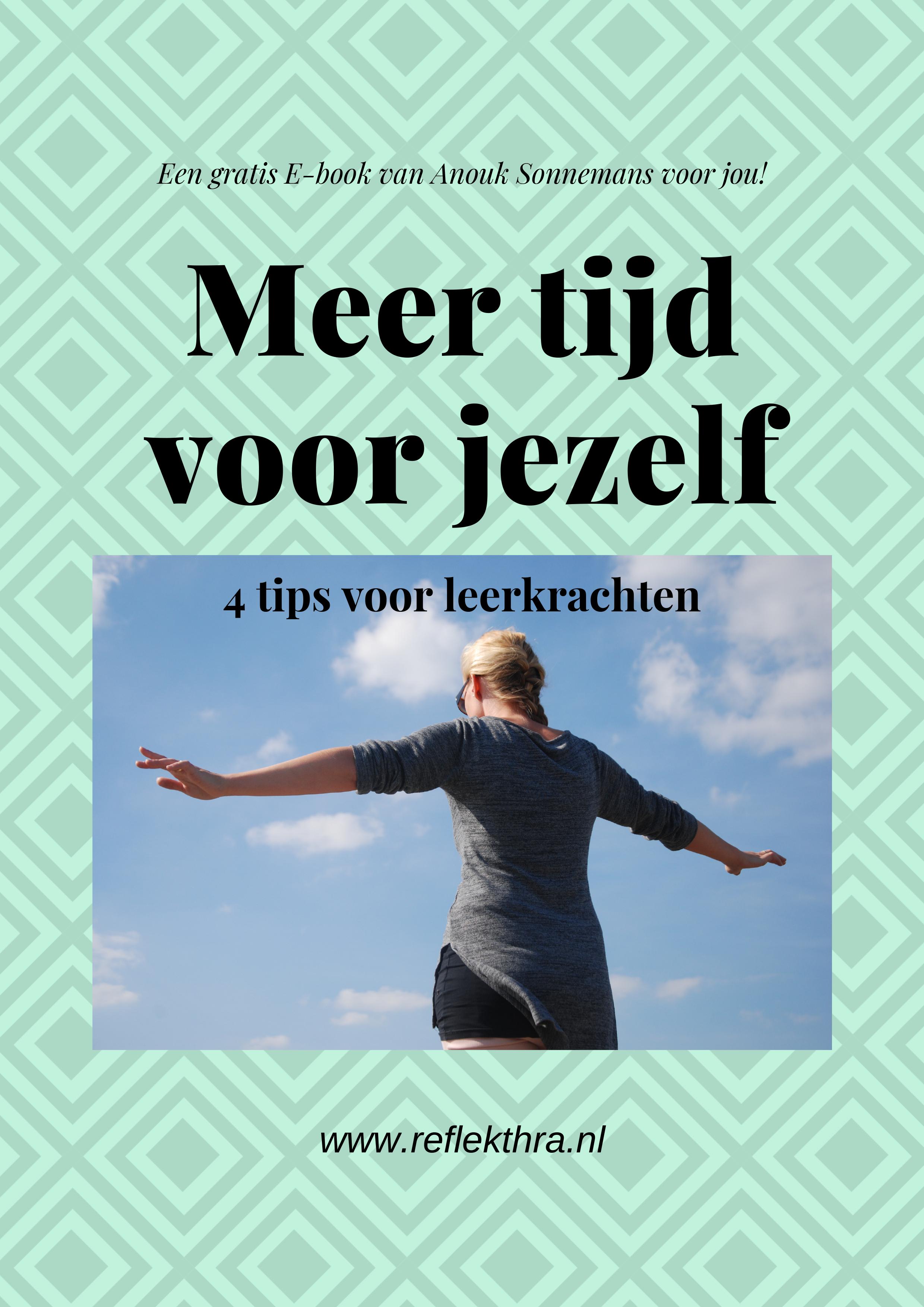 E-book_Meer_tijd_voor_jezelf_4_tips_voor_leerkrachten (2)-1.png