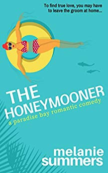 THE HONEYMOONER by Melanie Summers