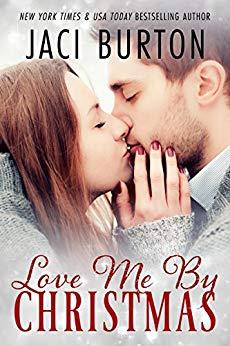 LOVE ME BY CHRISTMAS by Jaci Burton