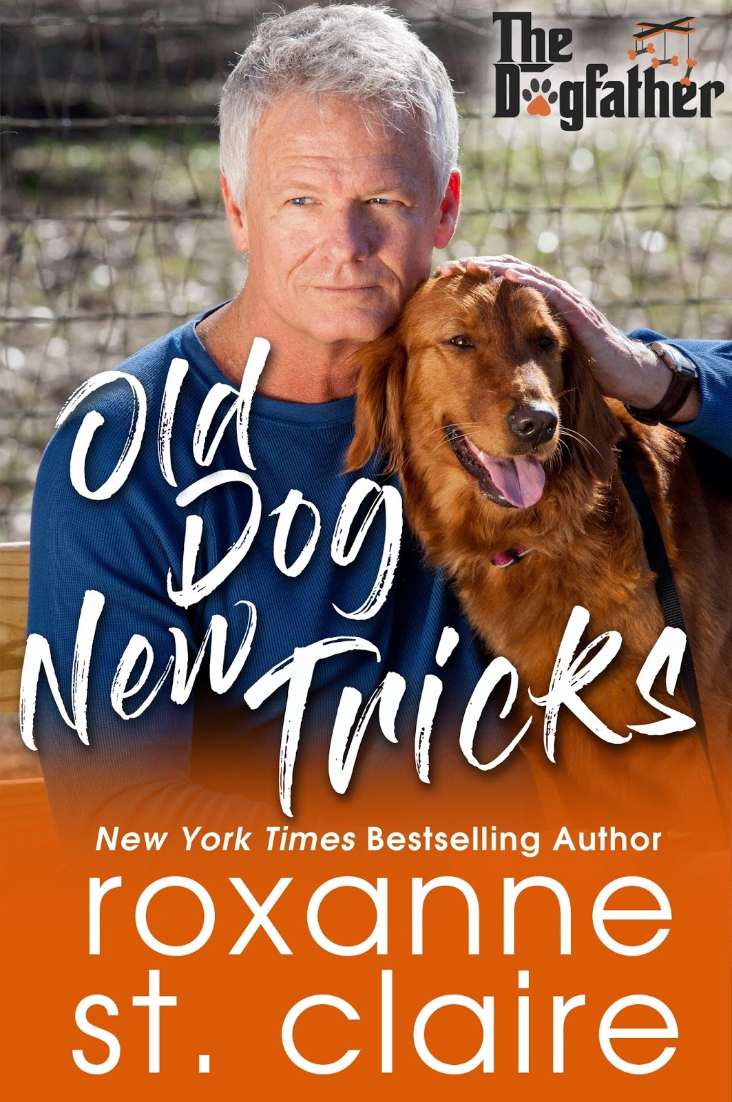 OLD DOG NEW TRICKS by Roxanne St. Claire
