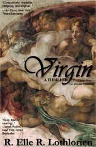 VIRGIN by R. Elle R. Lothlorien