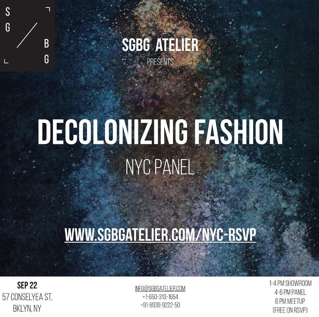 Our poster for our Sep 22 event last year - 'Decolonizing Fashion'.