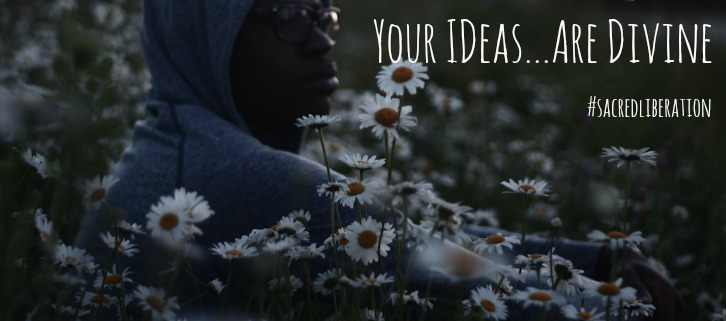 your-ideas-are-divine.jpg