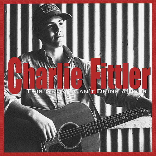 Charlie Fitter: This Guitar Can't Drink a Beer