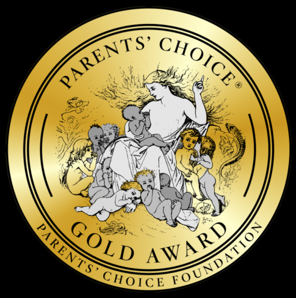 Parent's Choice Gold Award -