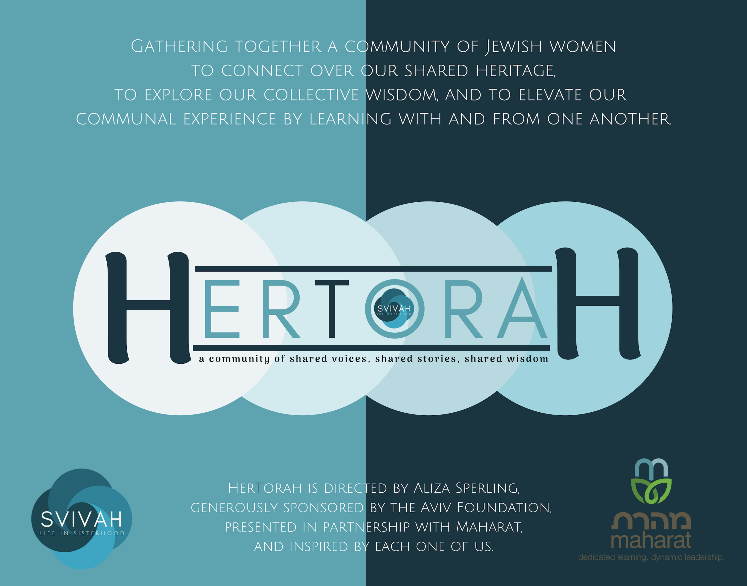 HerTorah gathers together a diverse community of Jewish womento connect over our shared heritage, explore our collective wisdom, and elevateour communal experiencein learning with andfrom one another. -