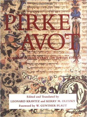 Pirke Avot: A Modern Commentary on Jewish Ethics