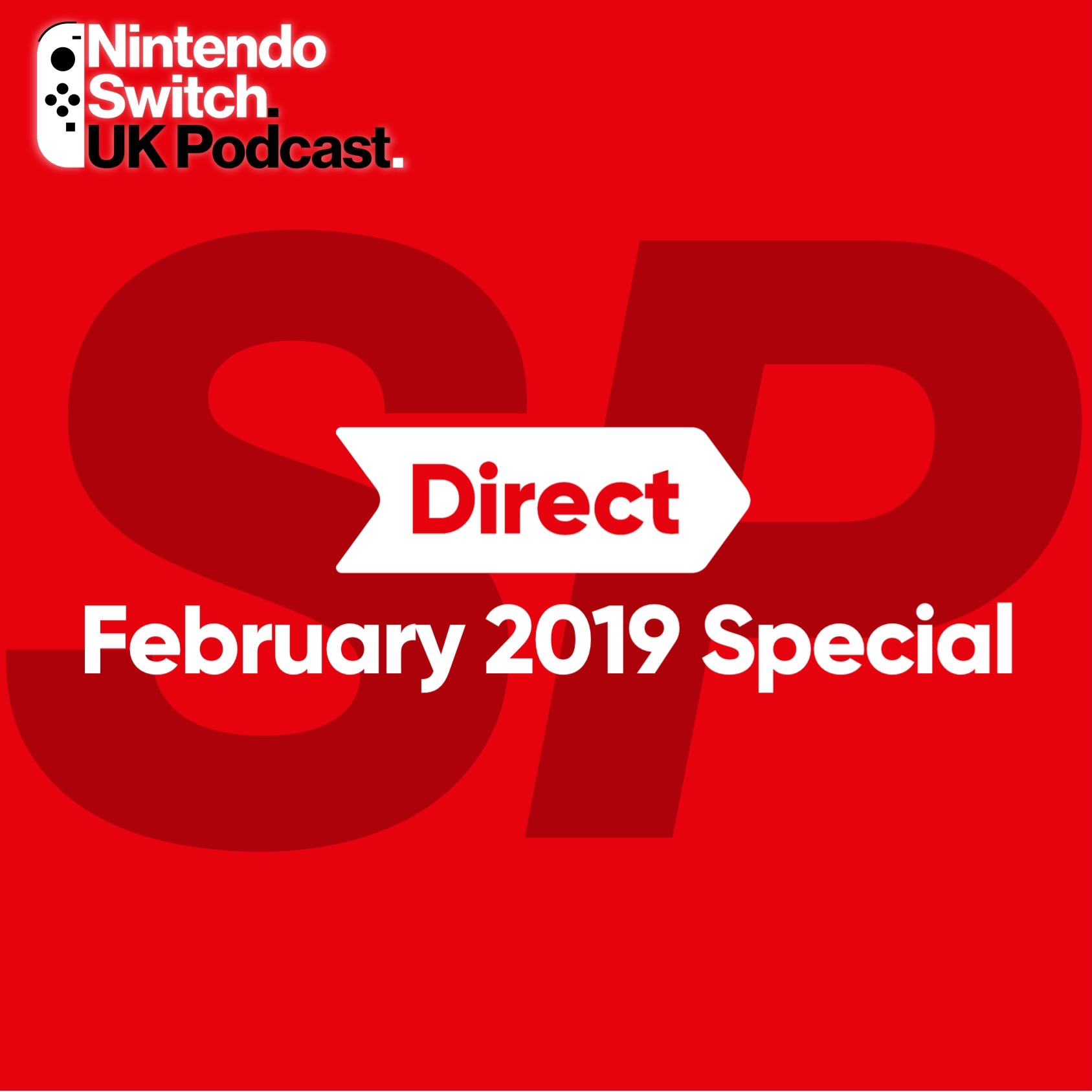 Nintendo Direct February 2019 Special — Nintendo Switch UK Podcast