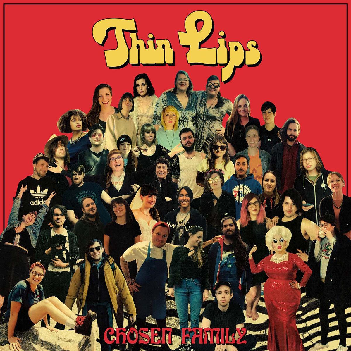 7. Thin Lips - Chosen Family