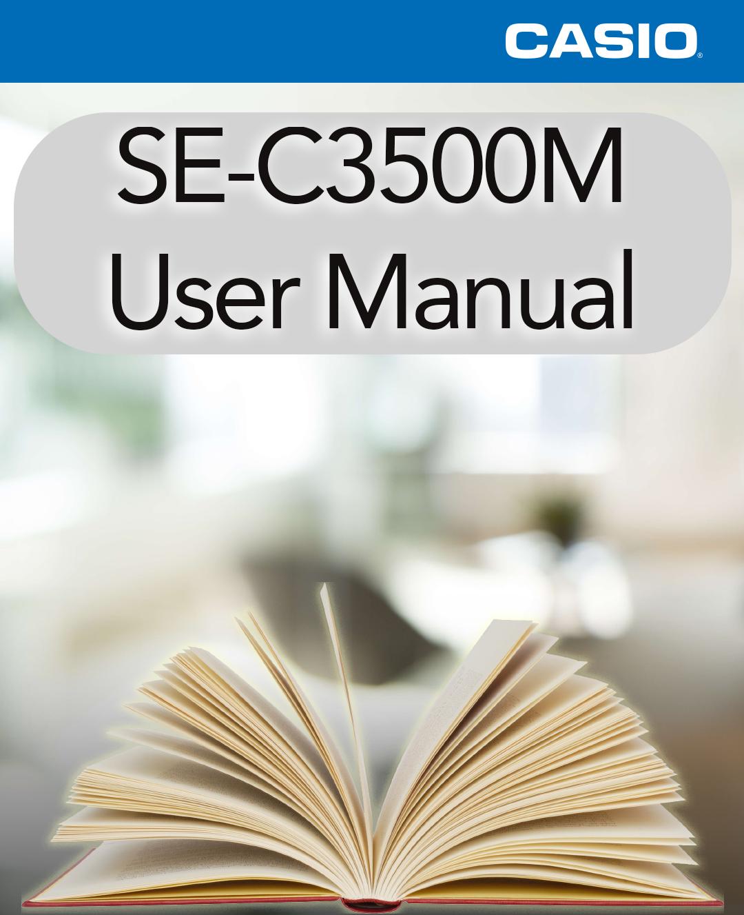 Casio SE-C3500M User Manual