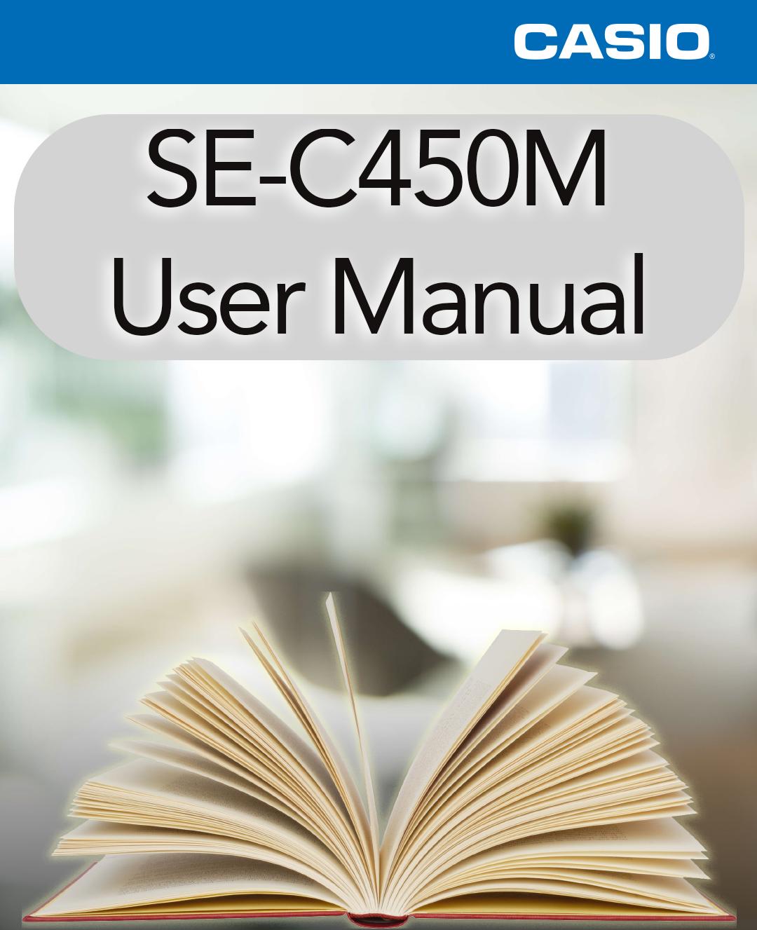 Casio SE-C450M User Manual