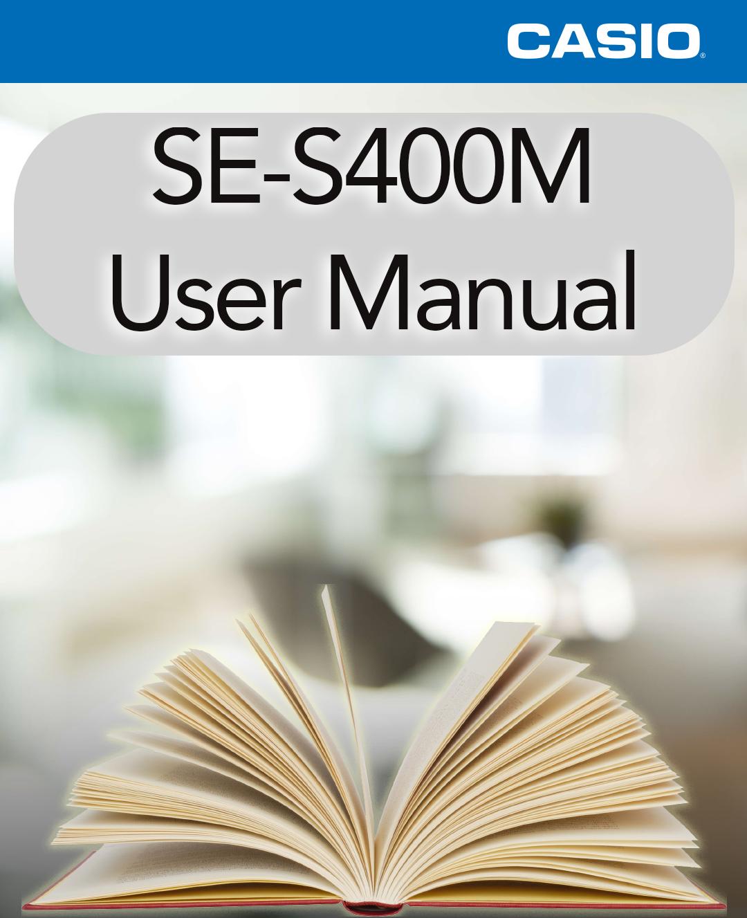 Casio SE-S400M User Manual