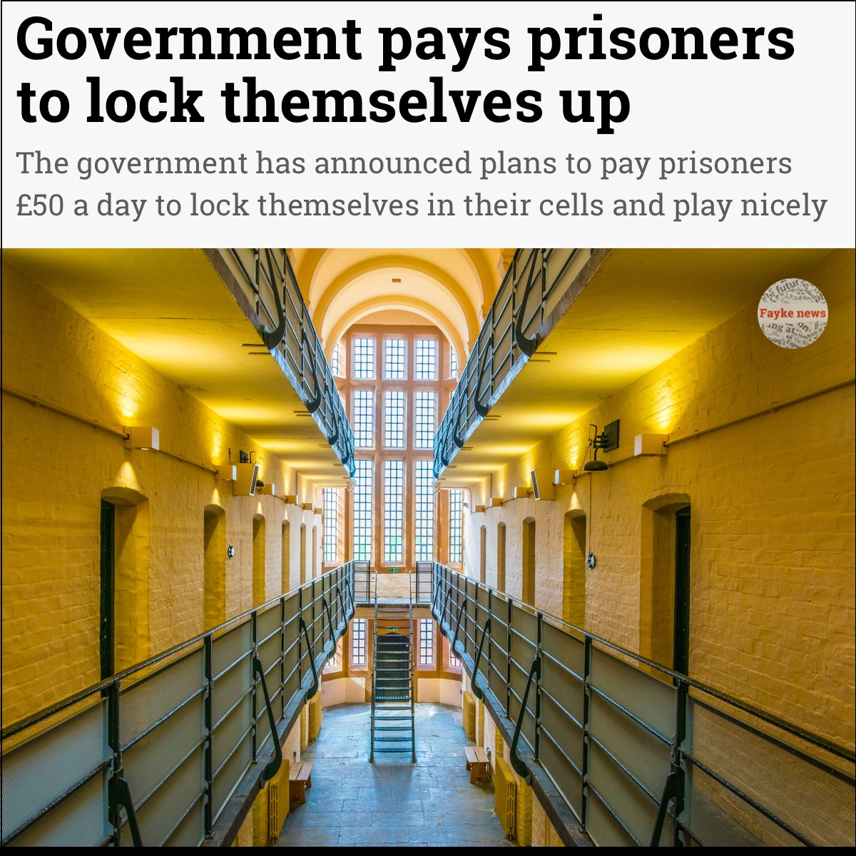 Government Pays Prisoners Fake News Satire Meme Fayke News