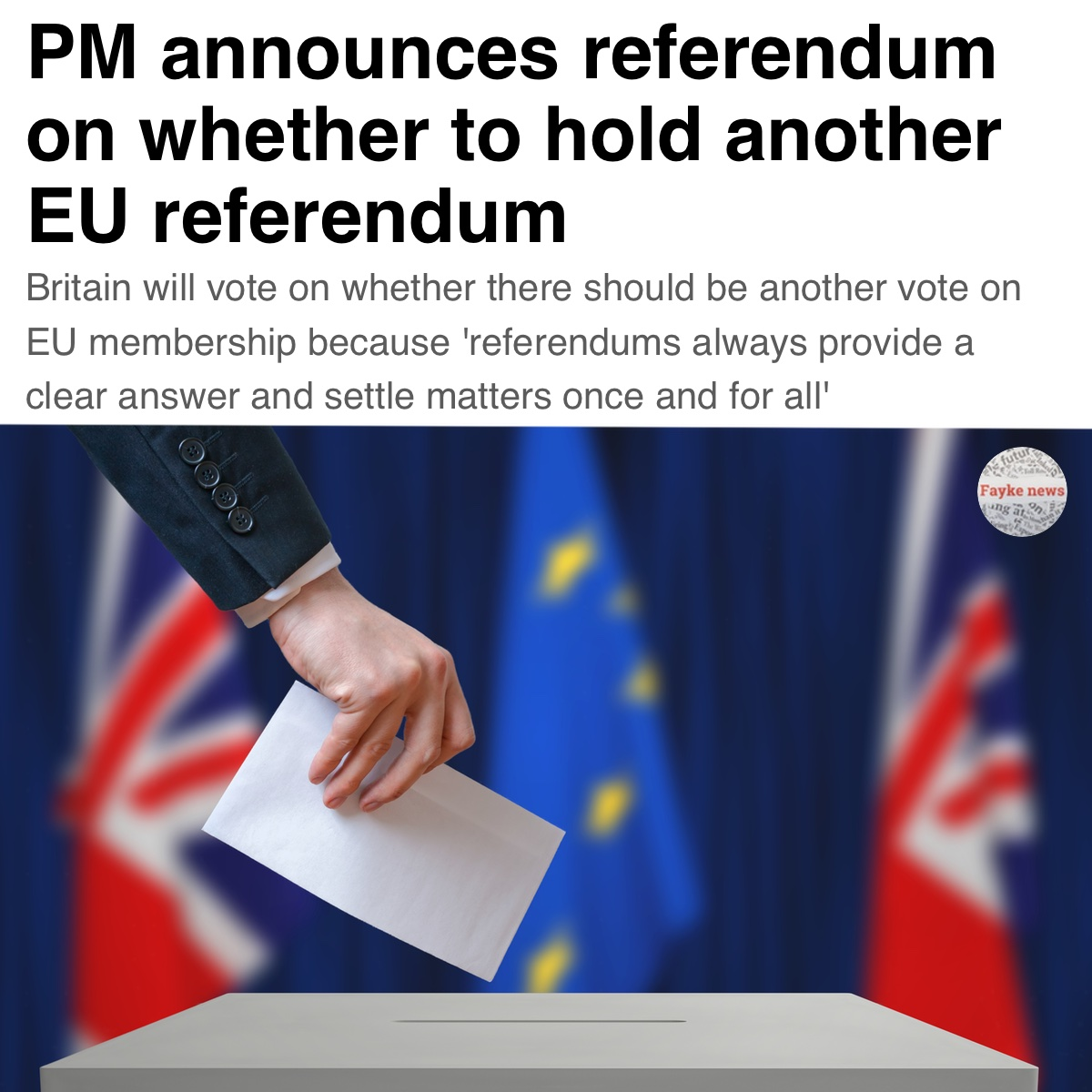 Pm Annonces Brexit Referendum Fake News Satire Meme Fayke News