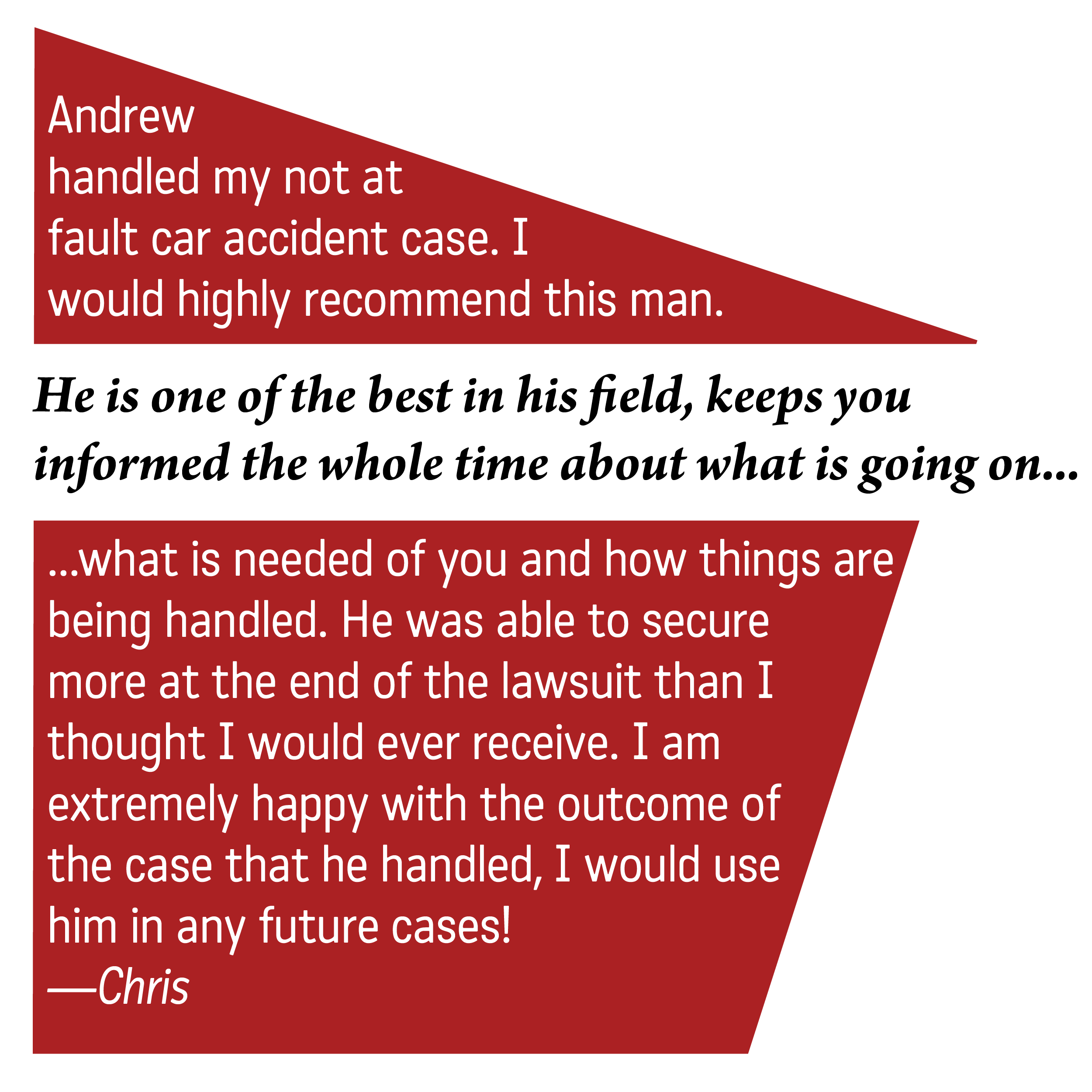 Copy of Copy of Client testimonial for Andrew Ackley personal injury attorney