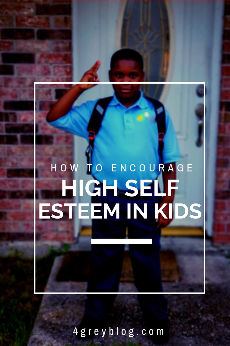 How to encourage high self esteem in kids