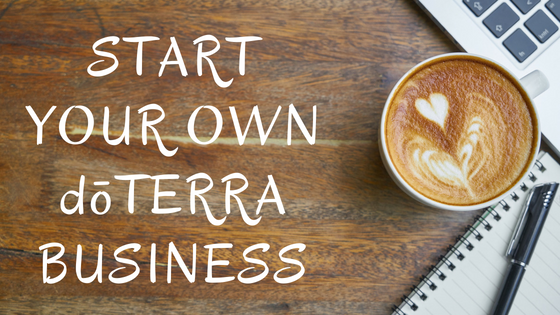 START YOUR OWN dōTERRA BUSINESS (1).png