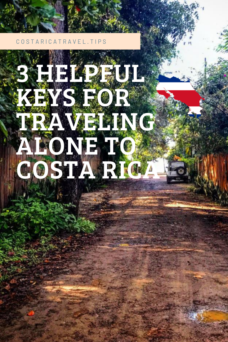 3 helpful tips for traveling alone to costa rica