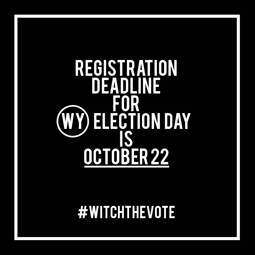 Wyoming Voter Registration Deadline