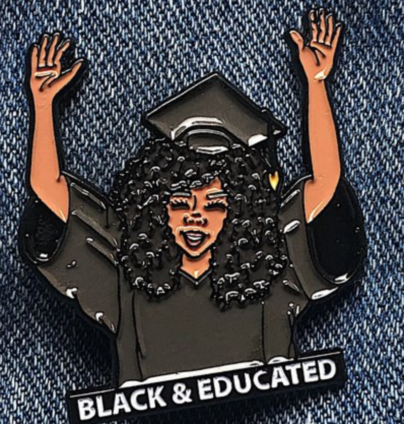 Black and Educated Pin