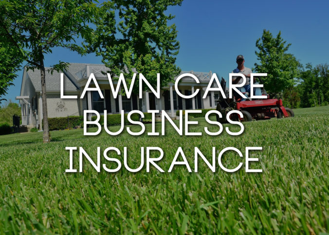 lawn-care-business-insurance-676x483.jpg