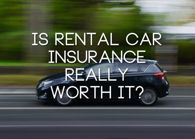 rental-car-insurance-worth-it-676x483.jpg