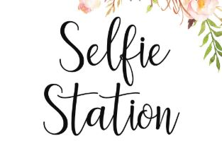 Selfie Station Sign with Photobooth Props (on sticks)