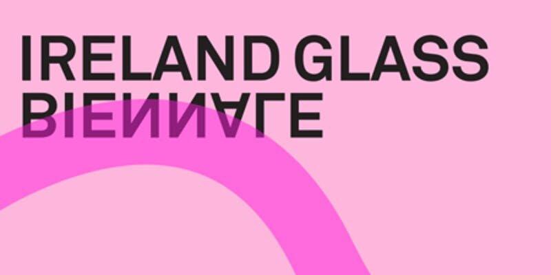 Ireland Glass Biennale