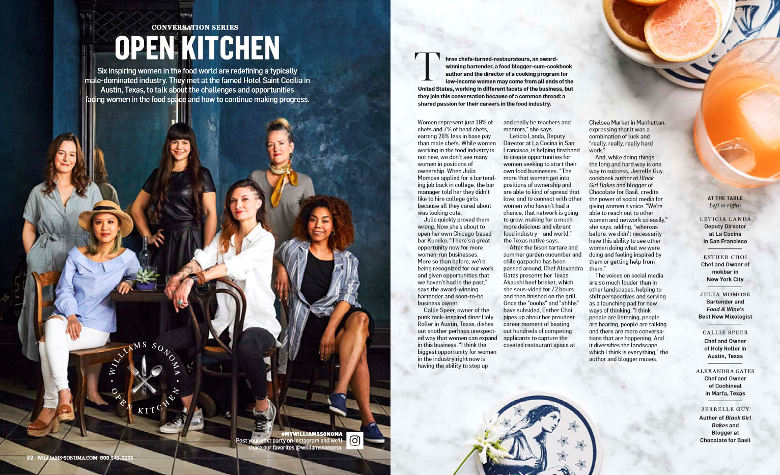 Williams Sonoma - Chef/Owner Alex Gates was invited as one of six inspiring women in the food world from around the country to take part in the Williams Sonoma's Summer 2018 Open Kitchen Conversation Series.Click here to read the full article.