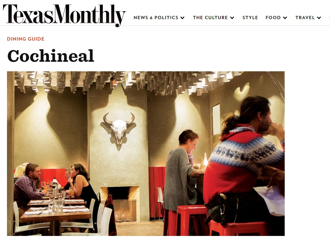 Texas Monthly - Cochineal was featured in the January 2018 Issue of the Texas Monthly Dining Guide.Click on Image to read the review.