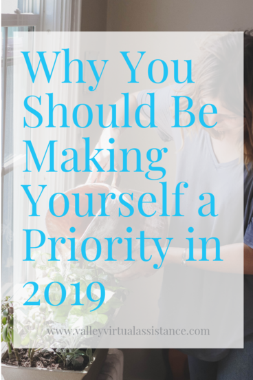 Making Yourself a Priority 2019
