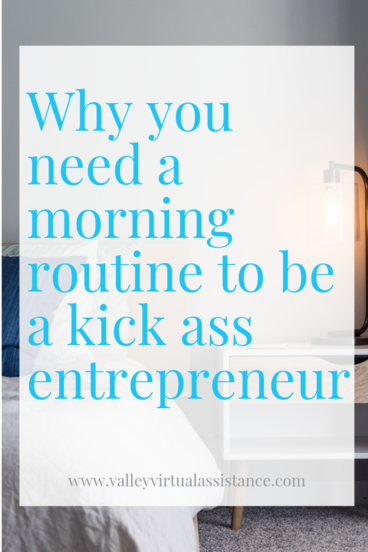 Why you need a morning routine to be a kick ass entrepreneur #morningroutine #routine #morningroutinetips #entrepreurtips