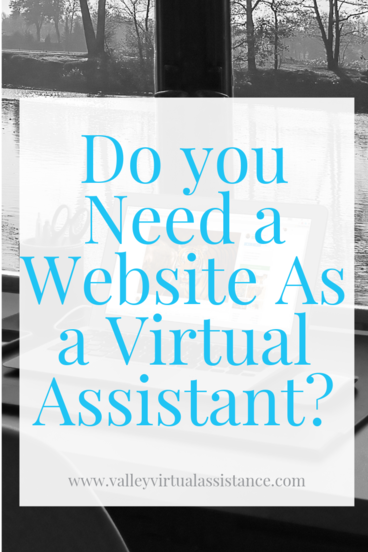 Do You Need a Website As a Virtual Assistant? #VATips #VirtualAssistant #VAWebsite