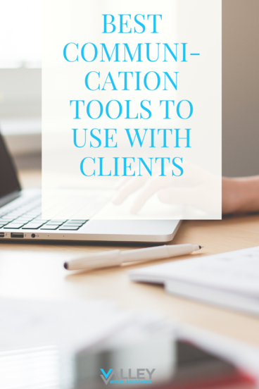 Best Communication Tools to Use With Clients #CommunicationTools #VATips #BusinessTips
