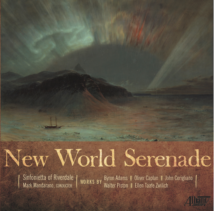 """Fanfare Magazine   """"The Sinfonietta of Riverdale under the direction of Mark Mandarano brings all of the music off exceedingly well, with stellar playing…Considering the quality of the music, the performances, and the recorded sound, this CD comes highly recommended all around.""""   Texas Public Radio   """"Every now and then I drop a new classical release in the player and find myself instantly delighted by new music. Such was the case earlier this summer when I lifted the Albany Records release """" New World Serenade """" off the stack, with its picturesque cover painting of the aurora borealis by 19th Century American landscape painter  Frederic Edwin Church .""""   Music Web International   """"This delightful and splendidly planned disc pulls together music from the younger (Caplan), middle (Adams) and older (Corigliano and Zwilich) generations of living US composers. It then adds an acknowledged 20th century American master who nonetheless seems somewhat in danger of disappearing between the cracks of history… lithe playing and vivid sound. A lovely disc."""""""