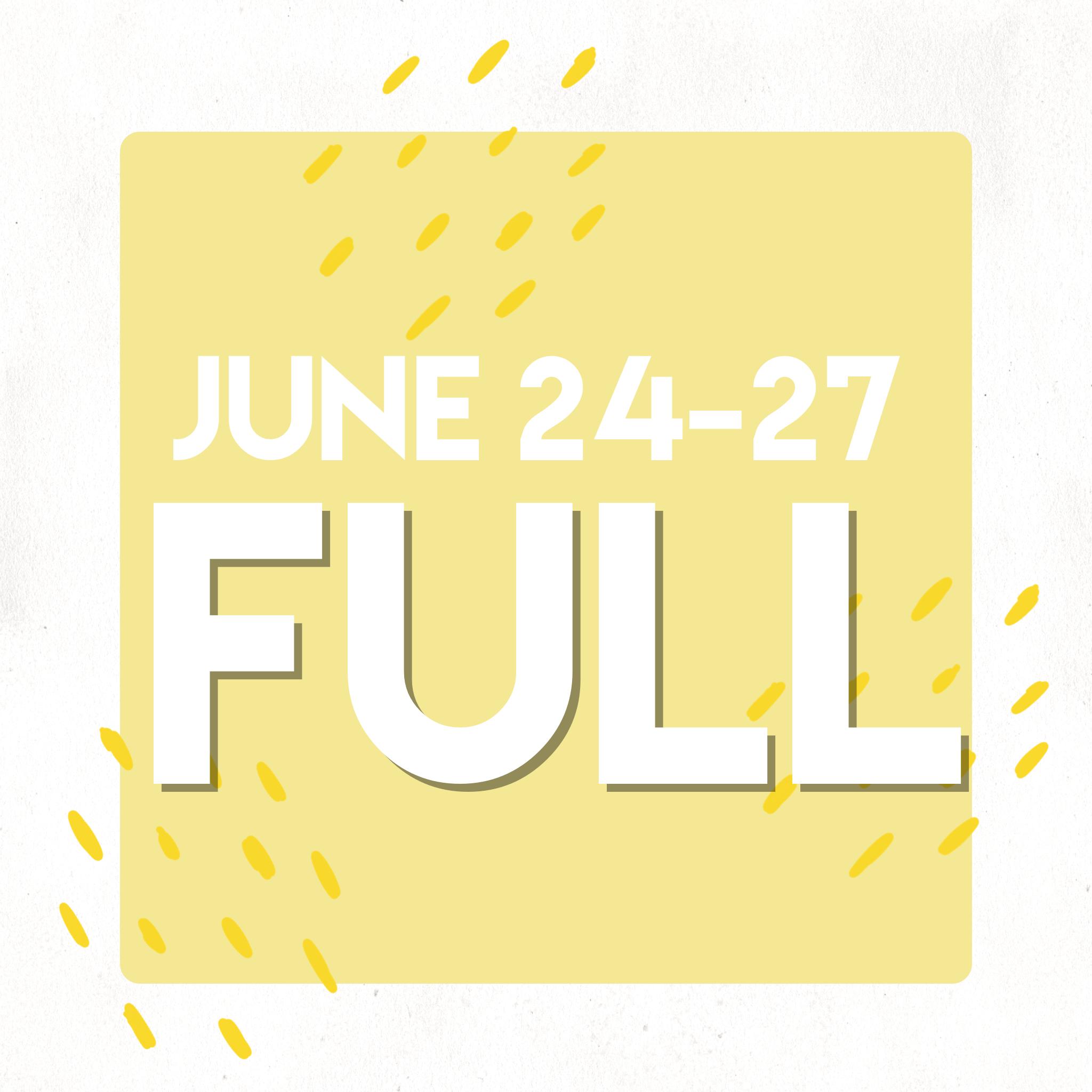 June 24 - 27 WATER - FULL -